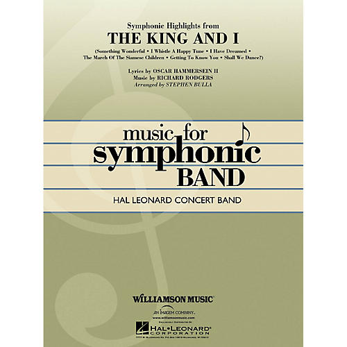 Hal Leonard Symphonic Highlights from The King and I Concert Band Level 4 Arranged by Stephen Bulla