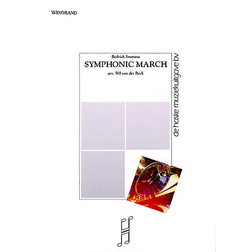 De Haske Music Symphonic March Concert Band Level 5 Composed by Wil Van der Beek