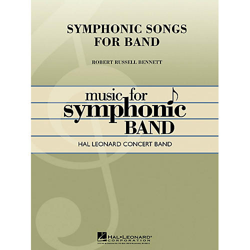Hal Leonard Symphonic Songs for Band (Deluxe Edition) Concert Band Level 4 Composed by Robert Russell Bennett-thumbnail