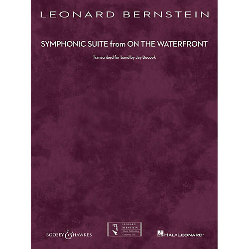 Boosey and Hawkes Symphonic Suite from On the Waterfront Concert Band Level 5 by Leonard Bernstein Arranged by Jay Bocook-thumbnail