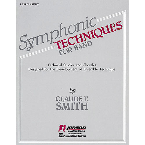 Hal Leonard Symphonic Techniques for Band (Bb Bass Clarinet) Concert Band Level 2-3 Composed by Claude T. Smith-thumbnail