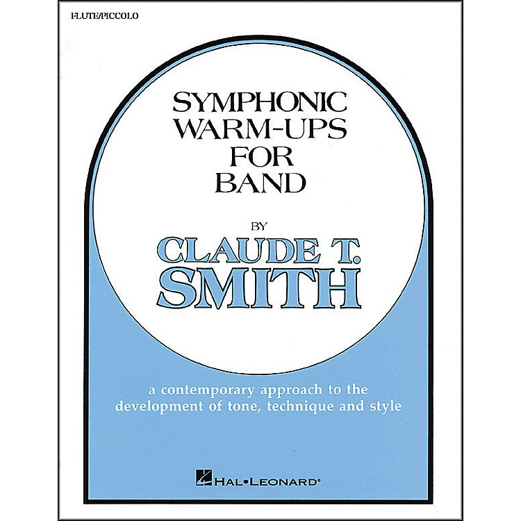 Hal Leonard Symphonic Warm-Ups For Band For Flute Or Piccolo