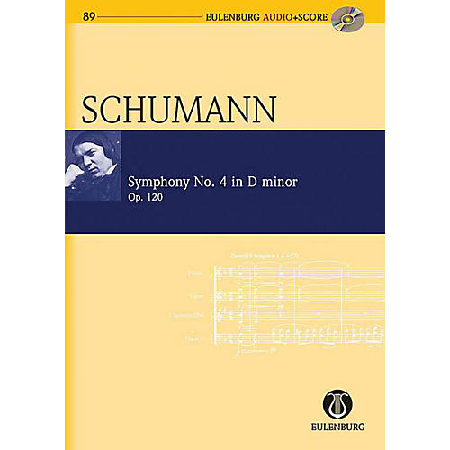 Eulenburg Symphony No 4 in D minor, Op. 120 Eulenberg Audio plus Score W/ CD Composed by Schumann Edited by Roesner-thumbnail