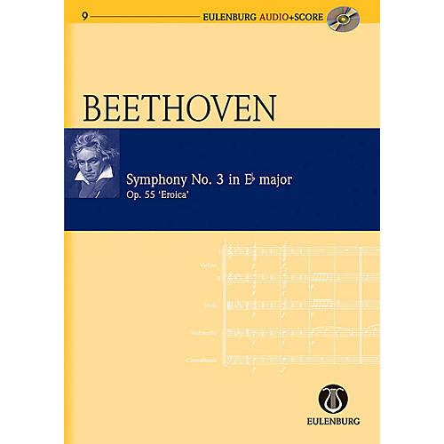 Eulenburg Symphony No. 3 in E-flat Major Op. 55 Eroica Symphony Eulenberg Audio plus Score by Ludwig van Beethoven-thumbnail