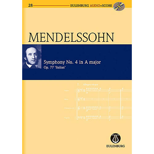 Eulenburg Symphony No. 4 in A Major Op. 90 Italian Symphony Eulenberg Audio plus Score Series by Felix Mendelssohn-thumbnail