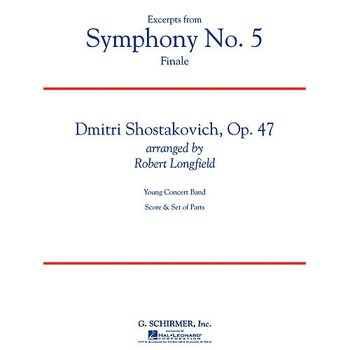 G. Schirmer Symphony No. 5 - Finale (Excerpts) Concert Band Level 3 by Shostakovich Arranged by Robert Longfield