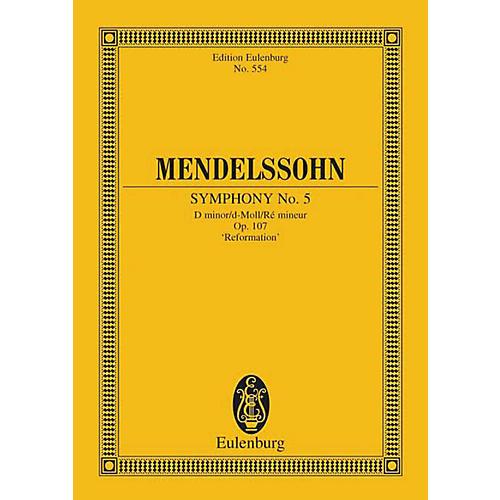 Eulenburg Symphony No. 5 in D Minor, Op. 107 Reformation (Study Score) Schott Series Composed by Felix Mendelssohn