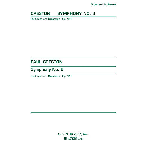 G. Schirmer Symphony No. 6, Op. 118 (Study Score No. 151) Study Score Series Composed by Paul Creston