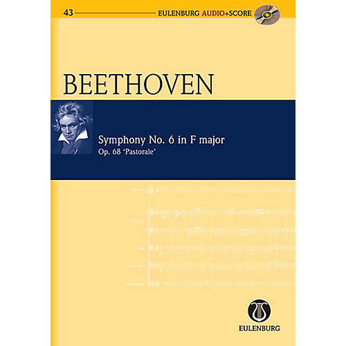 Eulenburg Symphony No. 6 in F Major Op. 68 Pastorale Symphony Eulenberg Audio plus Score by Ludwig van Beethoven-thumbnail