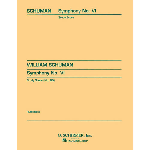 G. Schirmer Symphony No. 6 (in one movement) (Study Score No. 60) Study Score Series Composed by William Schuman-thumbnail