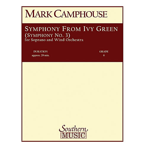 Southern Symphony from Ivy Green (Symphony No. 3) (Voice/Choir and Band) Concert Band Level 6 by Mark Camphouse-thumbnail