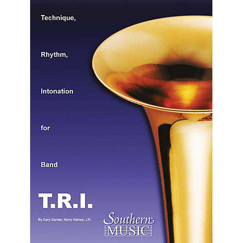Southern T.R.I. (Technique Rhythm Intonation) Concert Band Level 4 Composed by Garner, Haines & Mcentyre-thumbnail
