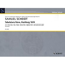 Schott Tabulatura Nova, Hamburg 1624 - Part 3 Organ Collection Series Softcover
