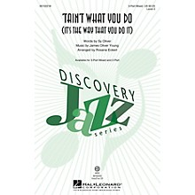 Hal Leonard 'Tain't What You Do (It's the Way That You Do It) (Discovery Level 2) VoiceTrax CD by Rosana Eckert