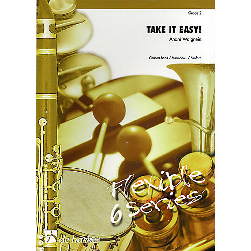 De Haske Music Take It Easy! Concert Band Level 2 Composed by André Waignein