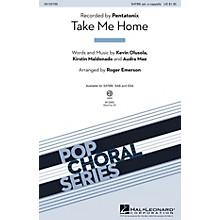 Hal Leonard Take Me Home SATBB OPTIONAL A CAPPELLA by Pentatonix arranged by Roger Emerson