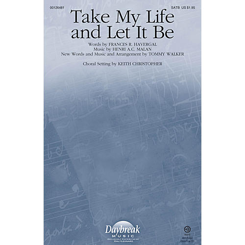 Daybreak Music Take My Life and Let It Be CHOIRTRAX CD by Tommy Walker Arranged by Keith Christopher-thumbnail