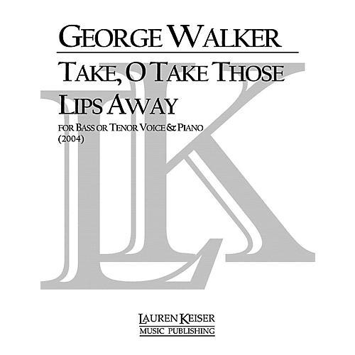 Lauren Keiser Music Publishing Take, O Take Those Lips Away (Baritone) LKM Music Series Composed by George Walker-thumbnail