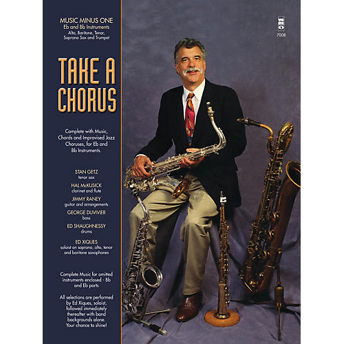 Music Minus One Take a Chorus (Music Minus One E-flat and B-flat Instruments) Music Minus One Series Softcover with CD