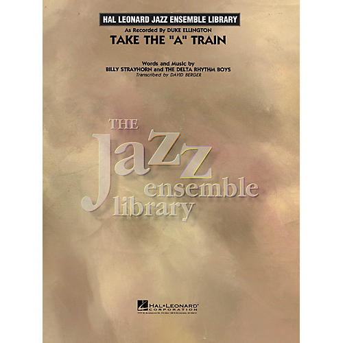 Hal Leonard Take the 'A' Train (transcription) Jazz Band Level 4 by Duke Ellington Arranged by David Berger