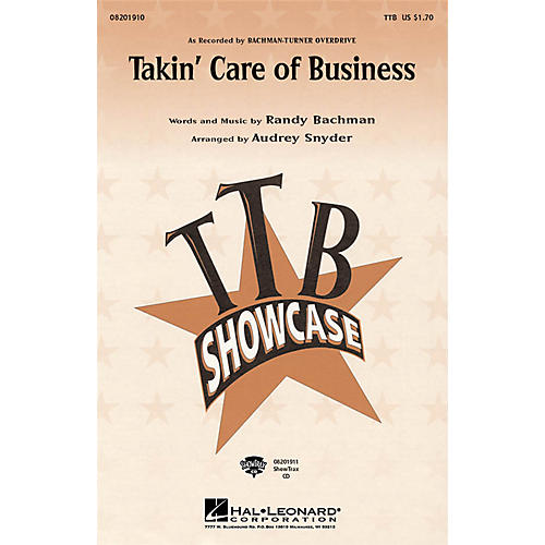 Hal Leonard Takin' Care of Business ShowTrax CD by Bachman-Turner Overdrive Arranged by Audrey Snyder