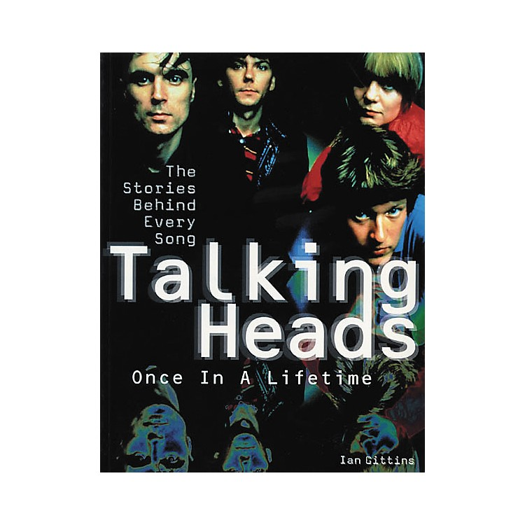 Hal LeonardTalking Heads The Stories Behind Every Song