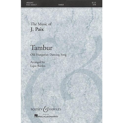 Boosey and Hawkes Tambur (Old Hungarian Dancing Song) SATB a cappella arranged by Lajos Bárdos