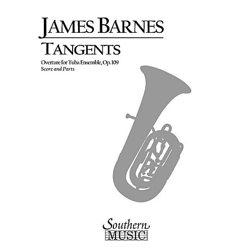 Southern Tangents Overture, Op. 109 (Tuba Ensemble) Southern Music Series Composed by James Barnes