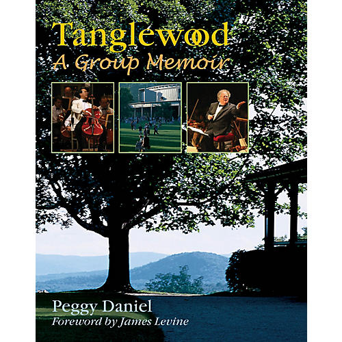Amadeus Press Tanglewood (A Group Memoir) Amadeus Series Hardcover Written by Peggy Daniel-thumbnail