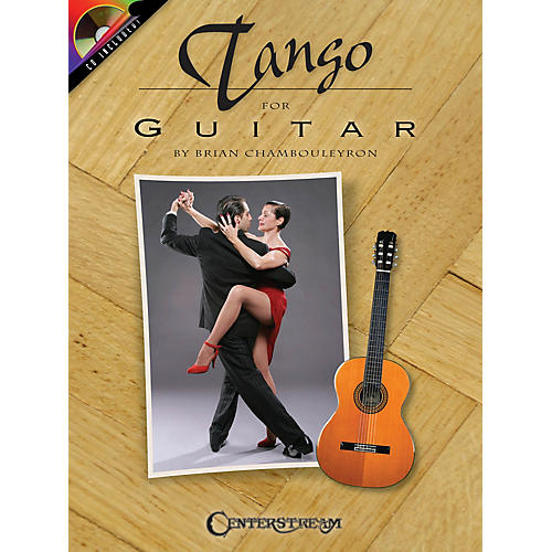 Centerstream Publishing Tango for Guitar Guitar Series Softcover with CD Written by Brian Chambouleyron-thumbnail