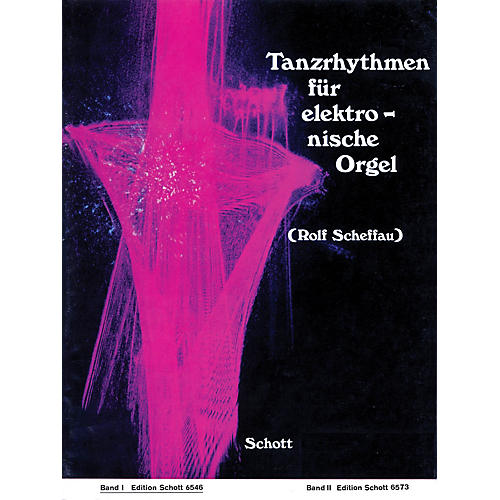 Schott Tanzrhythmen für elektronische Orgel - Band 1 (German Text) Schott Series