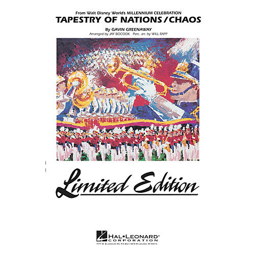 Hal Leonard Tapestry of Nations/Chaos (from Disney's Millenium Celebration) Marching Band Level 5 by Jay Bocook