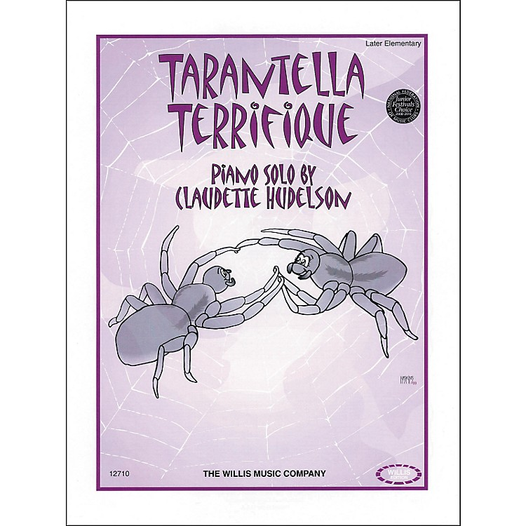 Willis MusicTarantella Terrifique Piano Later Elementary by Claudette Hudelson