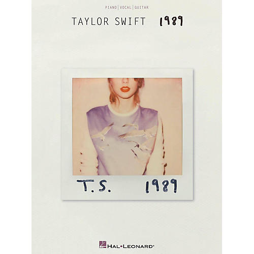 Hal Leonard Taylor Swift - 1989 Piano/Vocal/Guitar