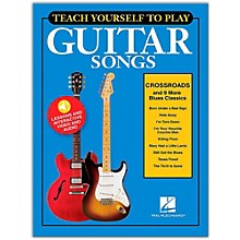 "Hal Leonard Teach Yourself to Play ""Crossroads"" & 9 More Blues Classics for Guitar"