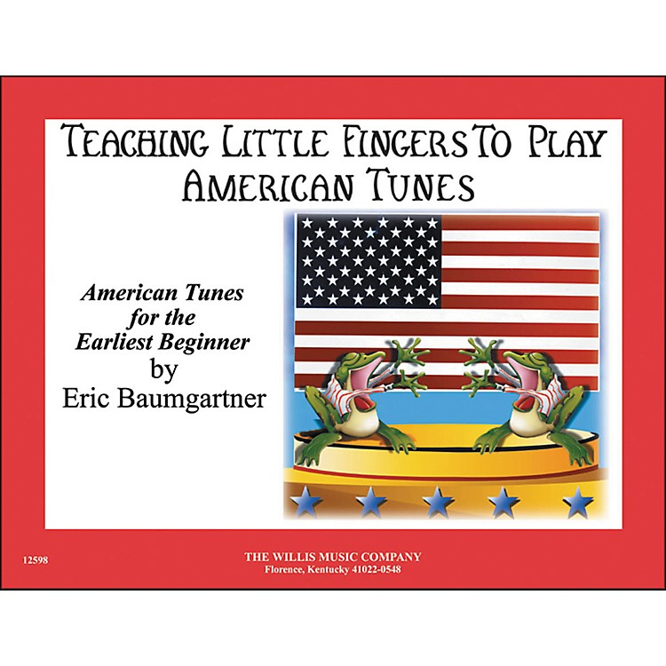 Willis MusicTeaching Little Fingers To Play American Tunes Piano Solos