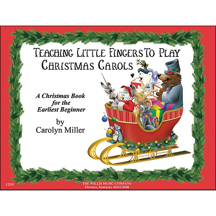 Willis Music Teaching Little Fingers To Play Christmas Carols