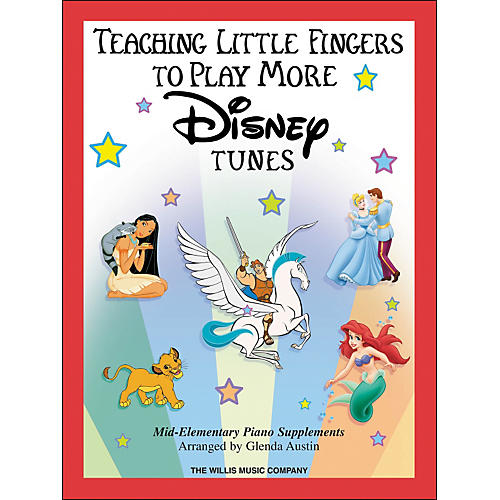 Willis Music Teaching Little Fingers To Play More Disney Tunes Book