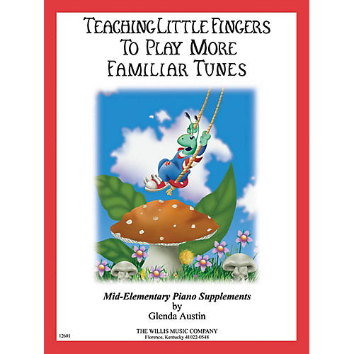 Willis Music Teaching Little Fingers to Play More Familiar Tunes - Book only Willis Series Book (Level Mid-Elem)-thumbnail