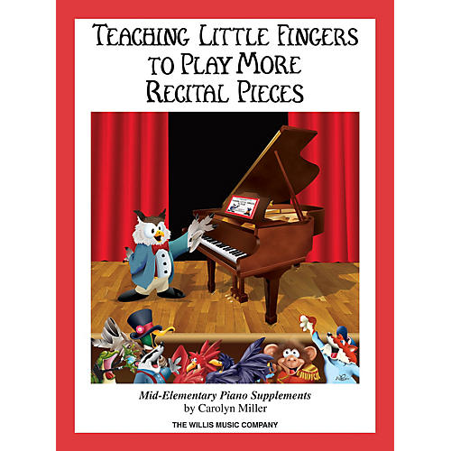 Willis Music Teaching Little Fingers to Play More Recital Pieces Willis Series Book by Carolyn Miller (Level Mid-Elem)-thumbnail