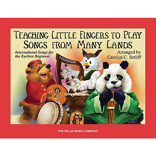 Willis Music Teaching Little Fingers to Play Songs From Many Lands Willis Series Book (Level Early Elem)