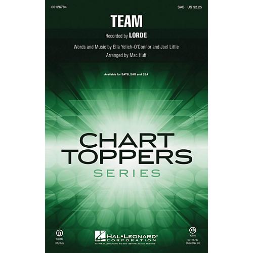 Hal Leonard Team SAB by Lorde arranged by Mac Huff