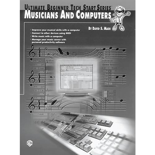 Alfred Tech-Start Musicians and Computers Book