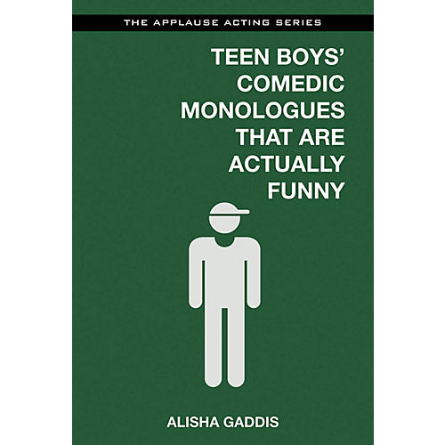 Applause Books Teen Boys' Comedic Monologues That Are Actually Funny Applause Acting Series Series Softcover-thumbnail