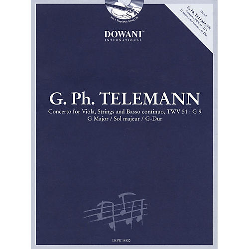 Dowani Editions Telemann: Concerto for Viola, Strings and Basso Continuo TWV 51:G9 in G Major Dowani Book/CD Series