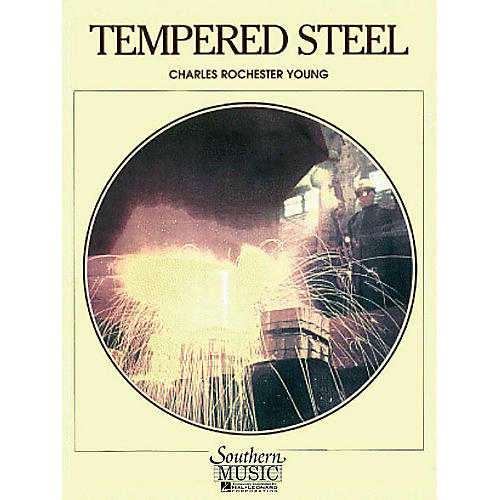 Southern Tempered Steel (UIL 5) Concert Band Level 5 Composed by Charles Rochester Young-thumbnail
