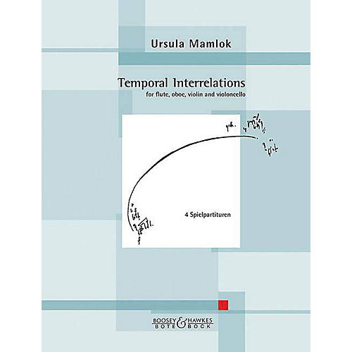 Hal Leonard Temporal Interrelations For Flute, Oboe, Violin, Cello (set Of 4 Playing Scores) Boosey & Hawkes