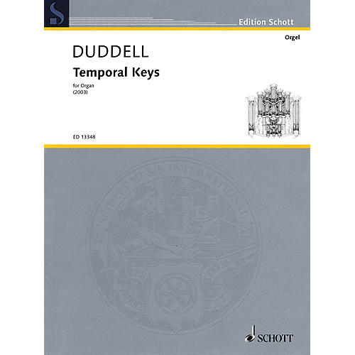Schott Temporal Keys (Solo Organ) Schott Series Softcover Composed by Joe Duddell-thumbnail