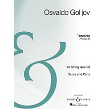 Boosey and Hawkes Tenebrae (Version II) Boosey & Hawkes Chamber Music Series Composed by Osvaldo Golijov