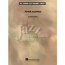 Hal Leonard Tenor Madness Jazz Band Level 4 Arranged by Mark Taylor